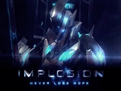 Implosion ~ Never Lose Hope preview