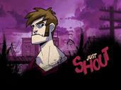 Just Shout preview