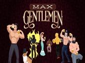 Max Gentlemen preview